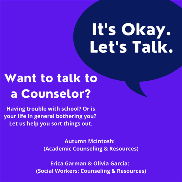 Need to Speak to a Counselor?                 Clink this Link and we will direct you to the right place!